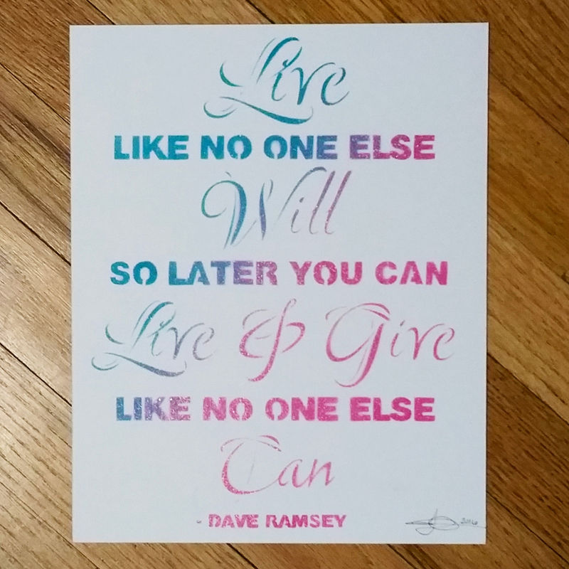 Dave Ramsey Quote Live Like No One Else Vibrant