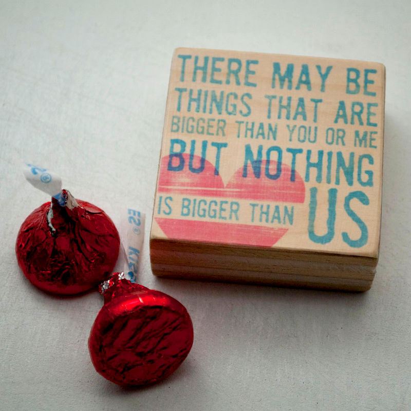 Romantic Art Block- Nothing is Bigger Than Us Typographic Art- 2 x 2- Gift  for Couples- Engagement Gift- Girlfriend Gift