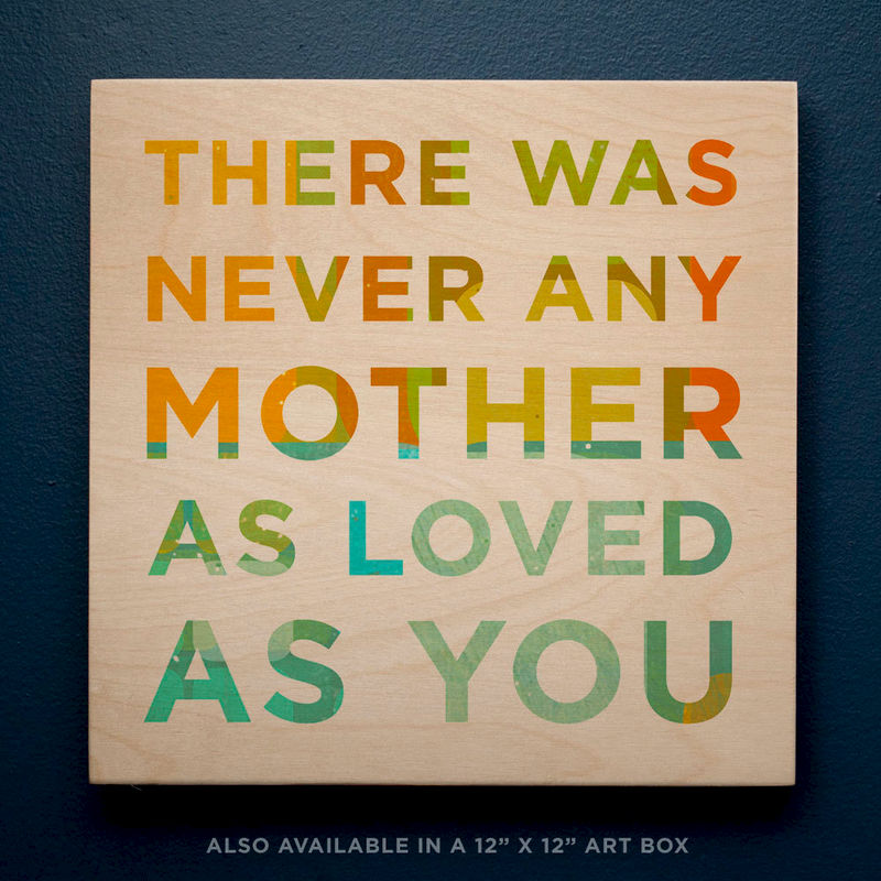 Mothers Day Gift for Mom- There Was Never Any Mom Art Block- 4 x 4 Gift for  Mother- Gift for Mom to Be- Gift for New Mom- Gift