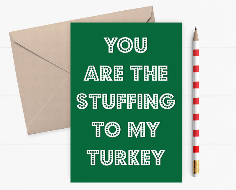 Christmas Card Printing.Funny Christmas Card You Are The Stuffing To My Turkey Bespoke Christmas Card