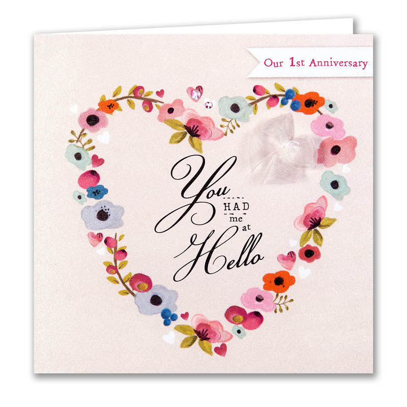 You Had Me At Hello Our First Anniversary Card Product Images Of