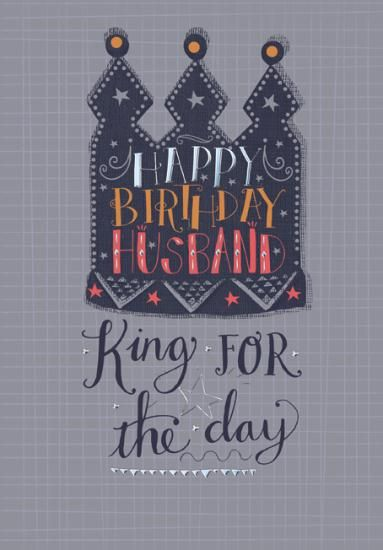 King For The Day Husband Birthday Card