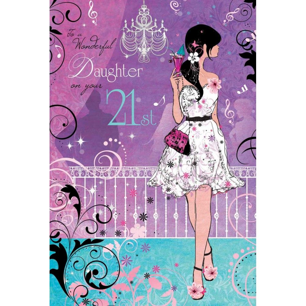 Wonderful Daughter 21st Birthday Card