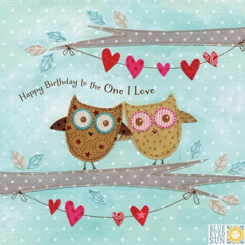 Owls Bunting To The One I Love Birthday Card