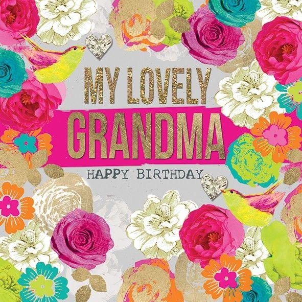 Buy Me Flowers Quote: My Lovely Grandma Birthday Card