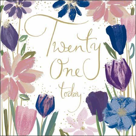 Flowers Twenty One Today 21st Birthday Card