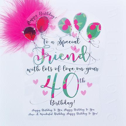 Handmade Friend 40th Birthday Card   Large, Luxury Birthday Card