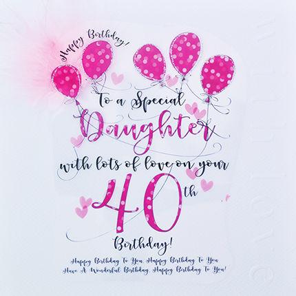 Handmade Daughter 40th Birthday Card