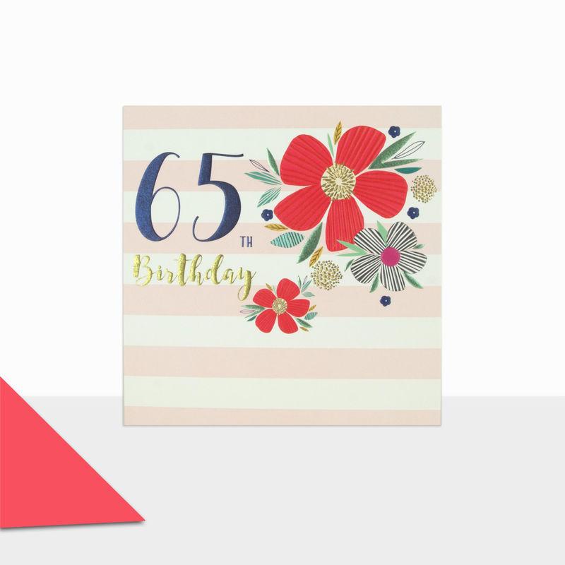 Flowers Stripes 65th Birthday Card