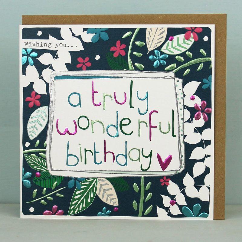 Wishing You A Truly Wonderful Birthday Card