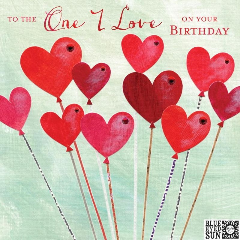 To The One I Love Balloons Birthday Card