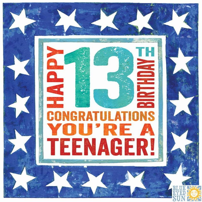 Happy 13th Birthday Congratulations You're A Teenager Card